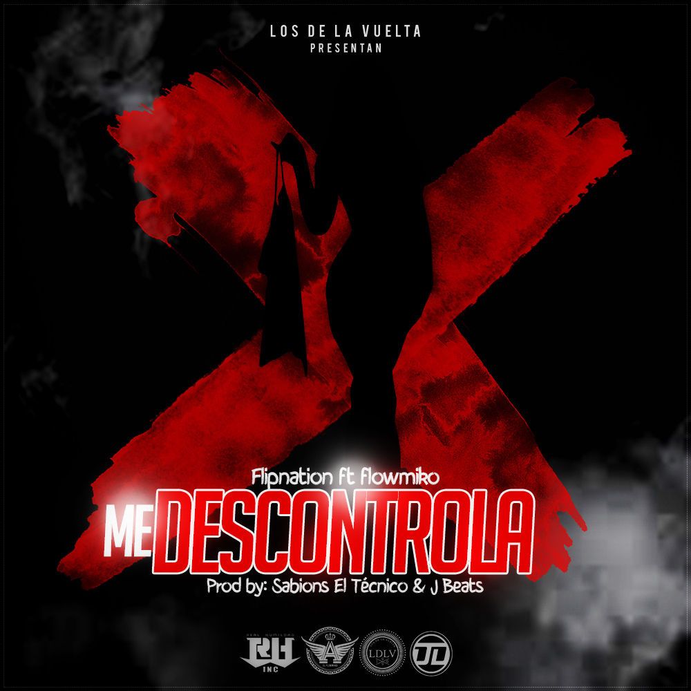 Flipnation Ft. Alex Flow – Me Descontrola (Video Oficial)